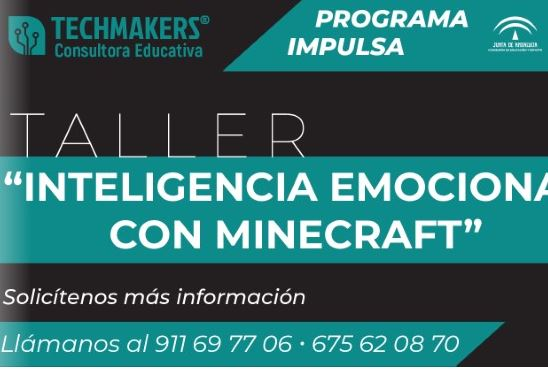 Taller de inteligencia emocional con Minecraft Education (Programa IMPULSA)